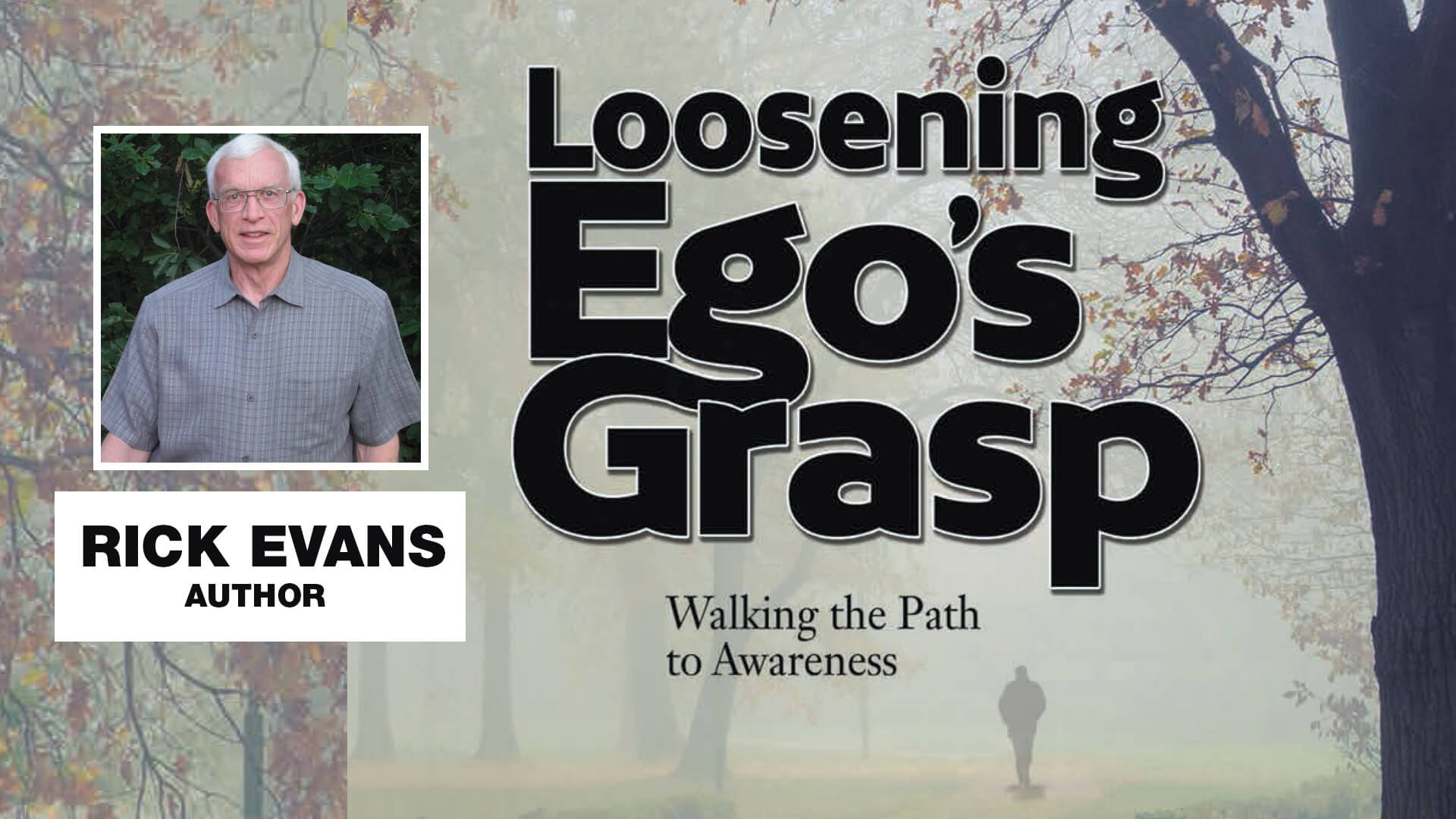 Rick Evans Loosening Ego's Grasp