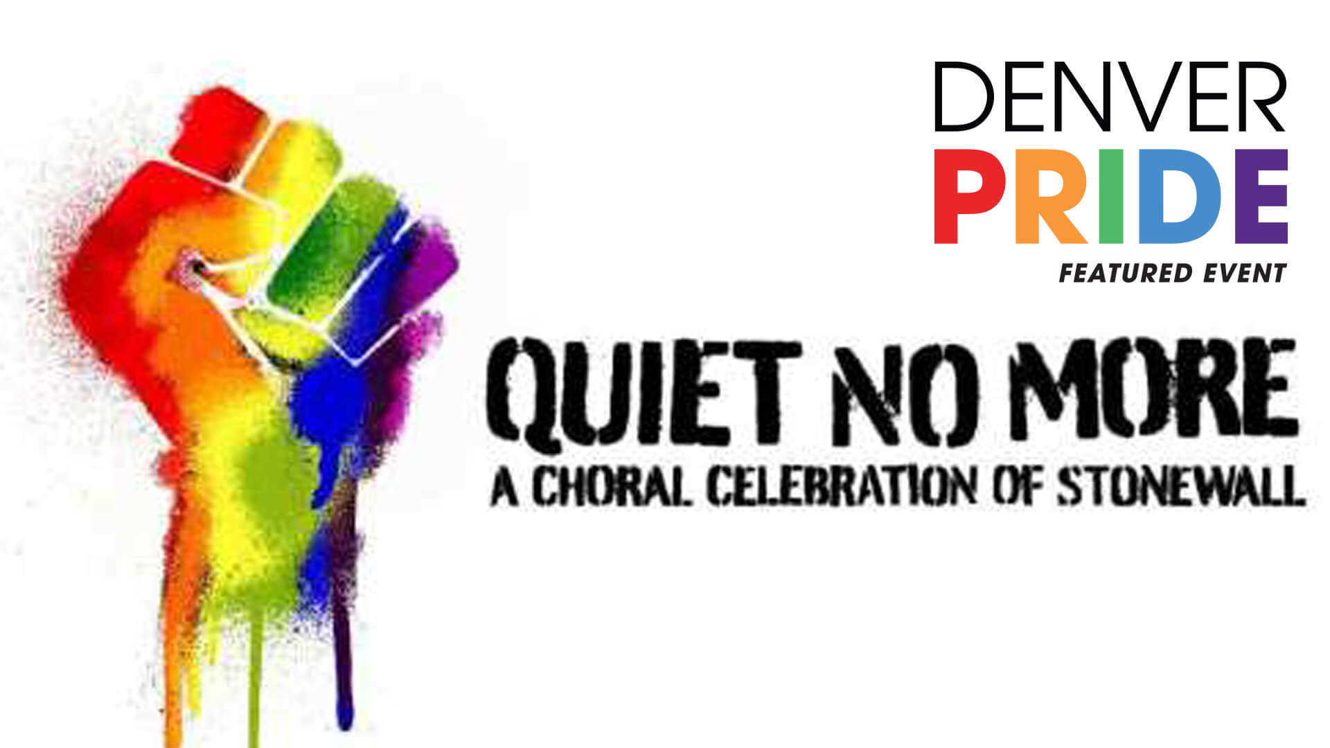 Quiet No More: A Choral Celebration of Stonewall